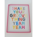 Shake Your Groove Print Pink Frame