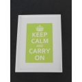 """Keep Calm Carry On"" White/Lime Green Print White Frame"