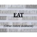 """Eat"" Word Art"