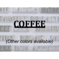 """Coffee"" Word Art"