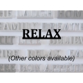 """Relax"" Word Art"