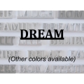 """Dream"" Word Art"